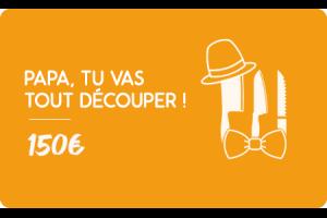 Carte cadeau 150€ Fête des pères - Faites lui plaisir !