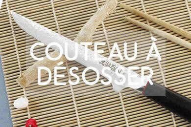 Le choix de couteaux à désosser !