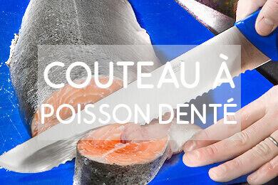 Optez pour un couteau à poisson denté