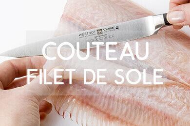 Le choix de couteaux filet de sole !